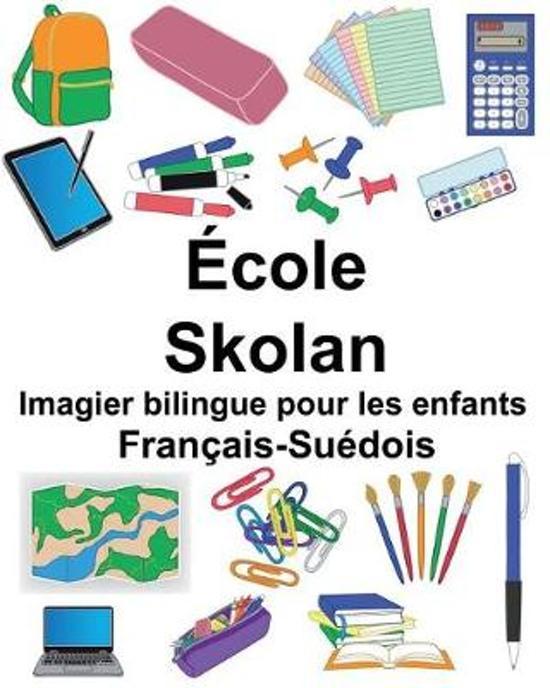 Fran ais-Su dois cole/Skolan Imagier Bilingue Pour Les Enfants