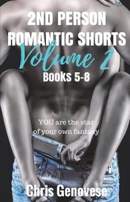 2nd Person Romantic Shorts Volume 2
