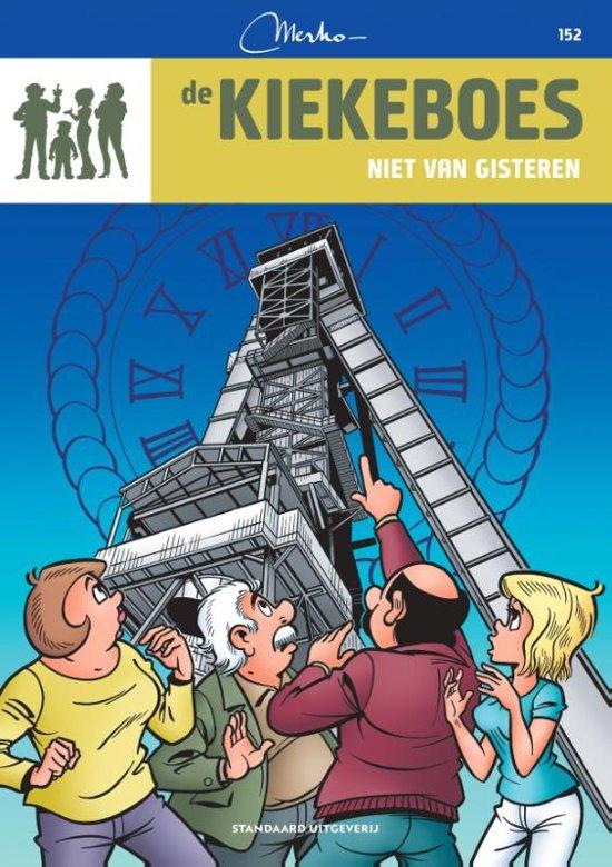 Boek cover De Kiekeboes 152 - Niet van gisteren van Merho (Paperback)