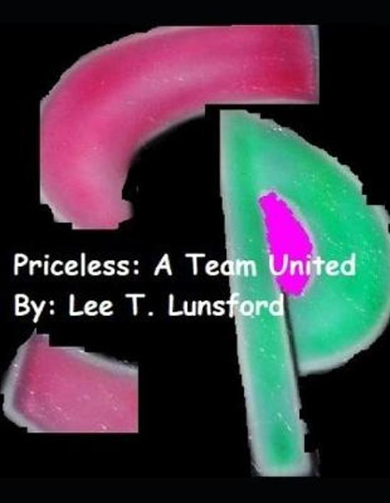Priceless: A Team United