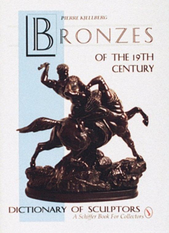 The Bronzes of the Nineteenth Century