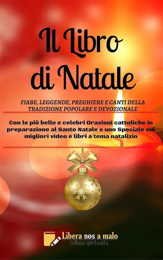 Bolcom Il Libro Di Natale Fiabe Leggende Preghiere E Canti