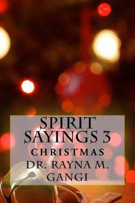 Spirit Sayings 3