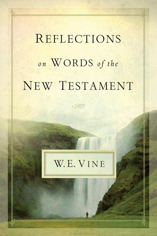 Alle boeken van schrijver we vine 1 10 boek cover reflections on words of the new testament van w e vine ebook fandeluxe PDF