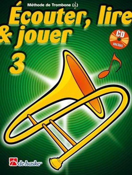 Couter Lire Jouer 3 Trombone Cl De Sol - M. Oldenkamp pdf epub