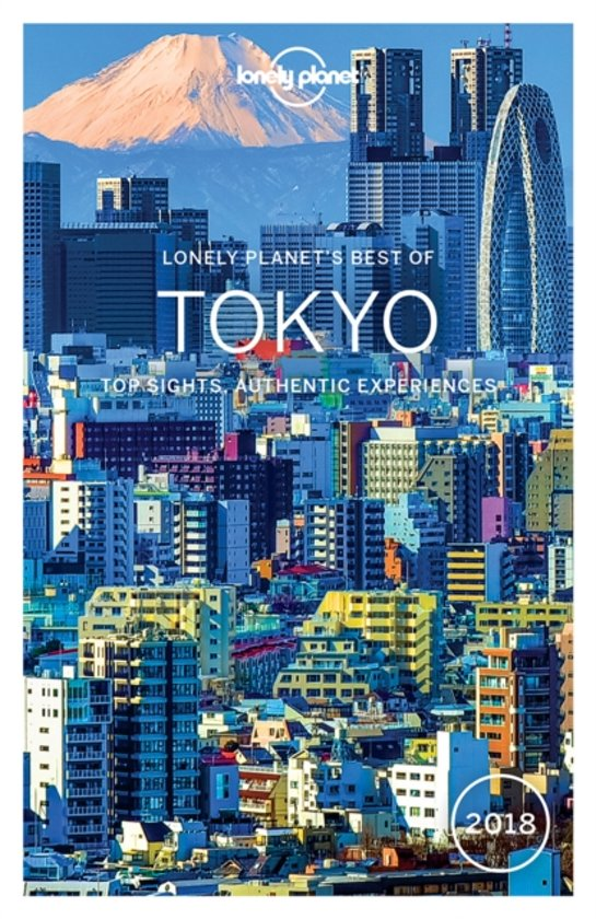 Lonely Planet Best of Tokyo 2018 - Lonely Planet