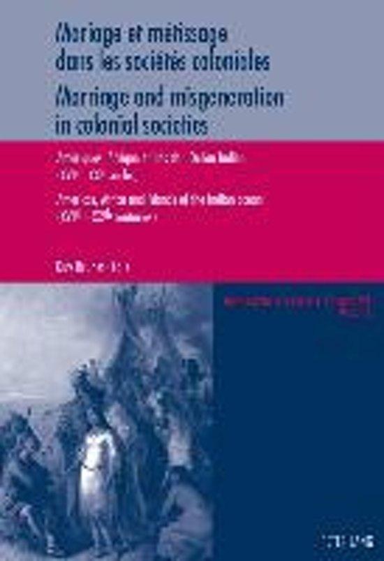 Mariage Et Maetissage Dans Les Sociaetaes Coloniales