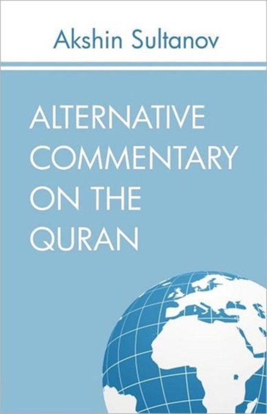 Alternative Commentary on the Quran