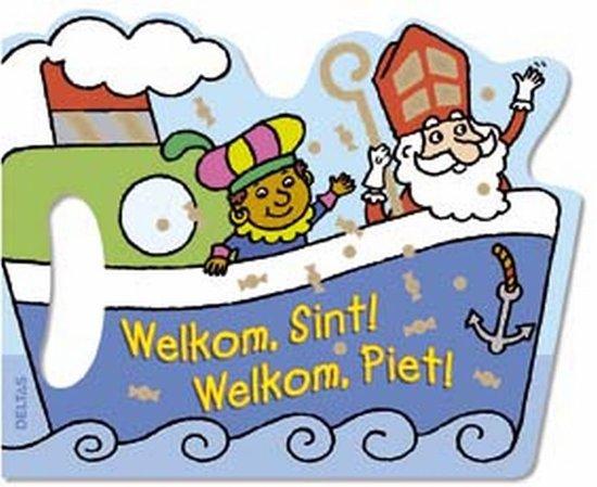Welkom, Sint! Welkom, Piet!