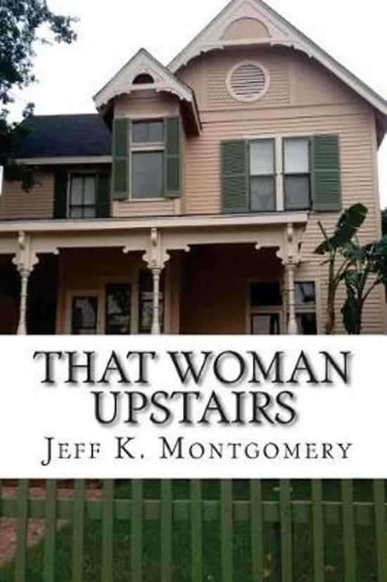 That Woman Upstairs