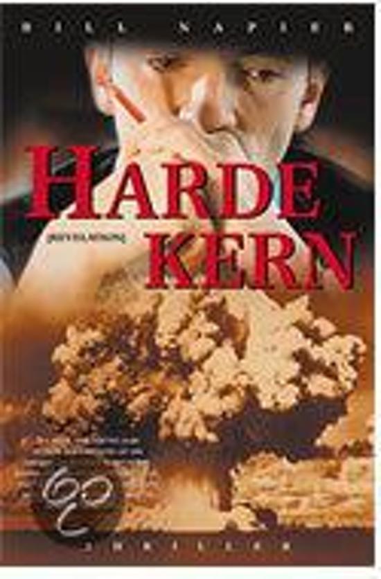 Cover van het boek 'Harde kern' van Bill Napier