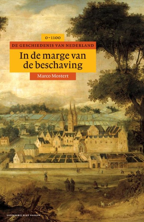 Boek cover Algemene geschiedenis van Nederland 2 - In de marge van de beschaving van Marco Mostert (Hardcover)