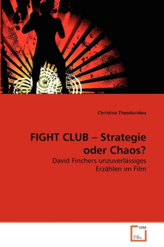 Fight Club - Strategie Oder Chaos?