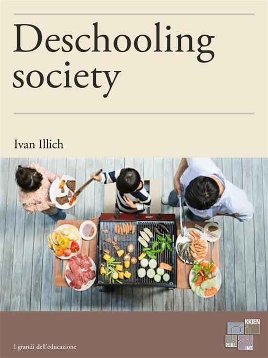 ivan illich deschooling society essay