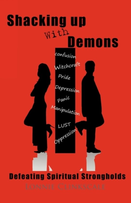Shacking Up with Demons