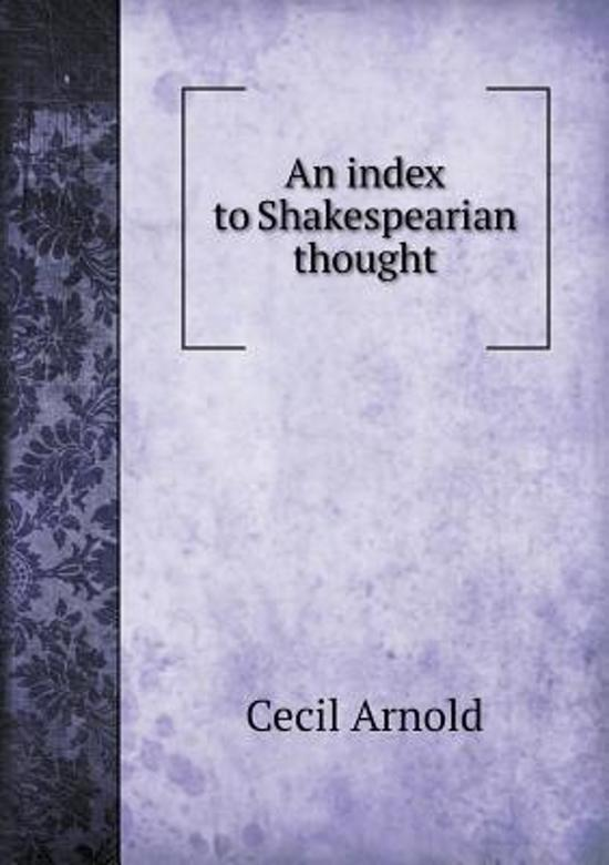 An Index to Shakespearian Thought