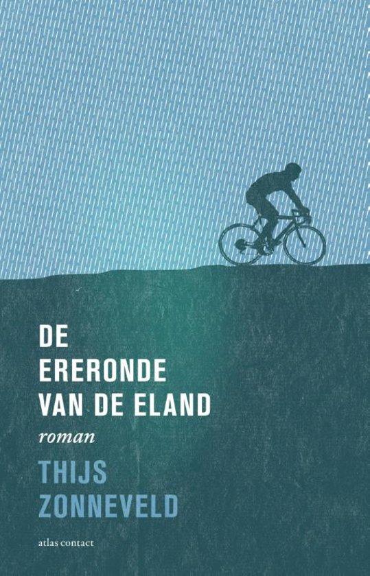 Boek cover De ereronde van de eland van Thijs Zonneveld (Paperback)