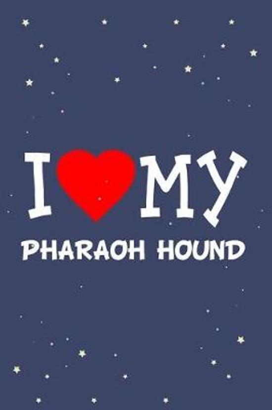 I Love My Pharaoh Hound Dog Breed Journal Notebook