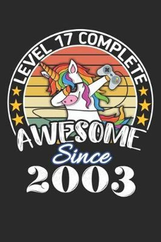 Level 17 complete awesome since 2003: funny dabbing unicorn retro vintage 17th Gamer Birthday Gift notebook / journal gaming lovers gift