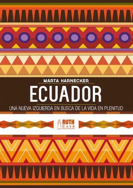 Ecuador: una nueva izquierda en busca de una vida en plenitud