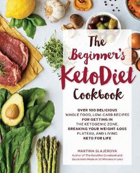 Boek cover The Beginners KetoDiet Cookbook van Martina Slajerova (Paperback)