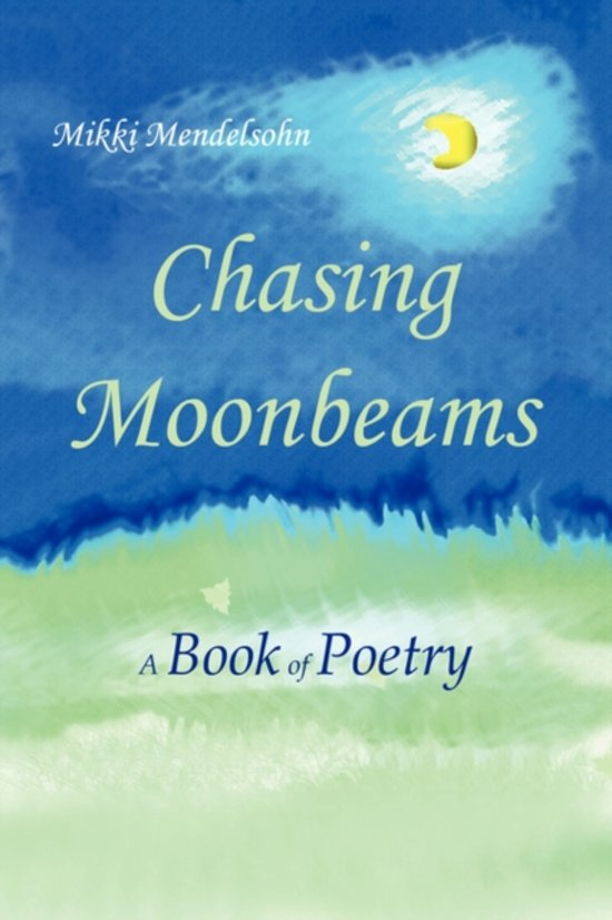 Chasing Moonbeams