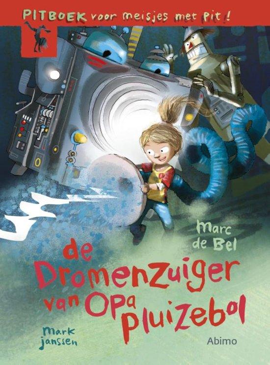 Boek cover De dromenzuiger van opa Pluizebol van Marc de Bel (Hardcover)