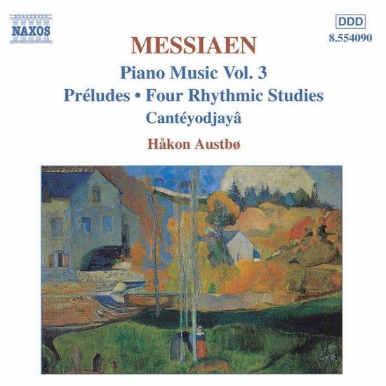 Messiaen: Piano Music Vol 3 / Haakon Austbo