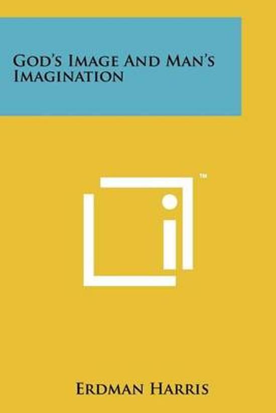 God's Image and Man's Imagination