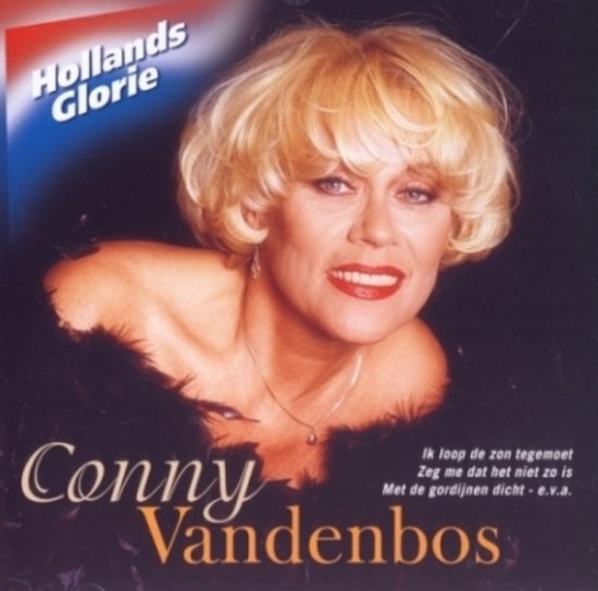 Conny Vandenbos-Hollands Glorie