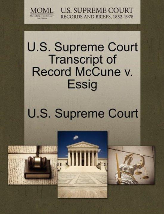 U.S. Supreme Court Transcript of Record McCune V. Essig