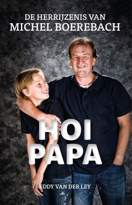 Boek cover Hoi Papa van Eddy van der Ley (Paperback)