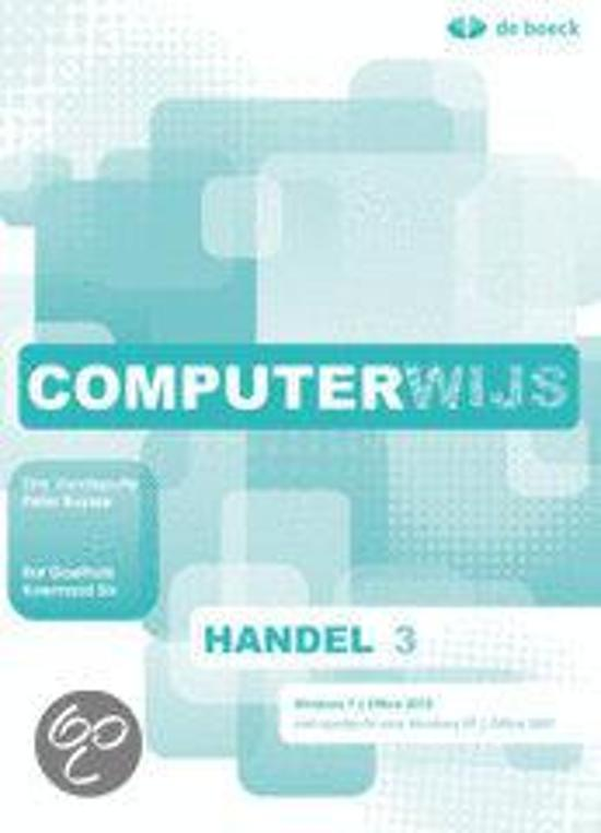Computerwijs handel 3 windows 7 office 2010 leerwerkboek cd rom