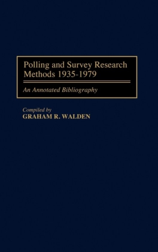 Polling and Survey Research Methods 1935-1979