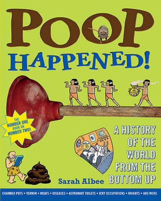 Boek cover Poop Happened! van Sarah Albee (Paperback)