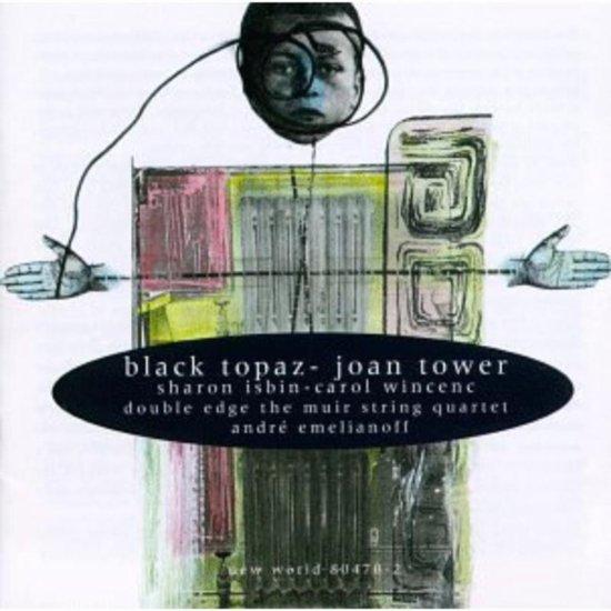 Tower: Black Topaz, Chamber Works