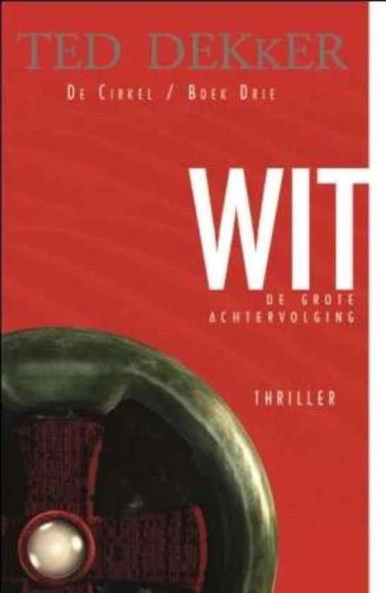 Boek cover WIT van Ted Dekker (Paperback)