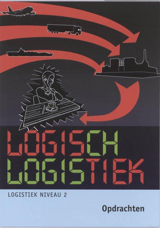 Cover van het boek 'Logisch logistiek / niveau 2 / deel Opdrachten'
