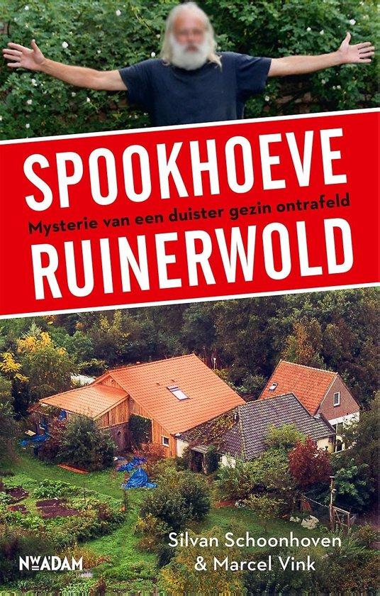 Boek cover Spookhoeve Ruinerwold van Silvan Schoonhoven (Paperback)