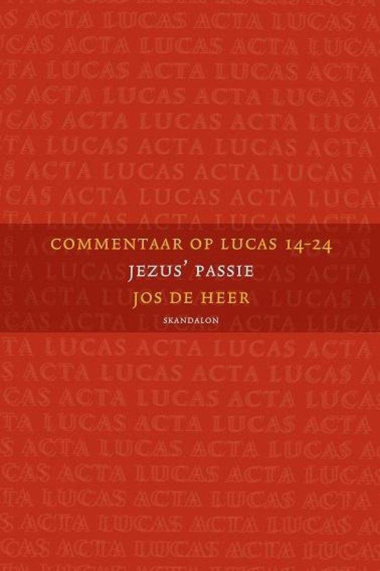 Commentaar op Lucas 14-24