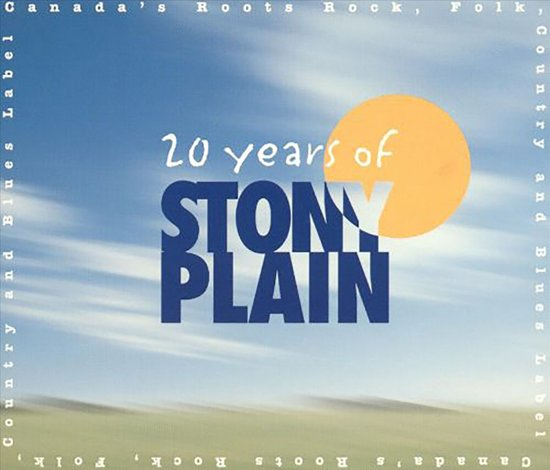 Twenty Years Of Stony Plain