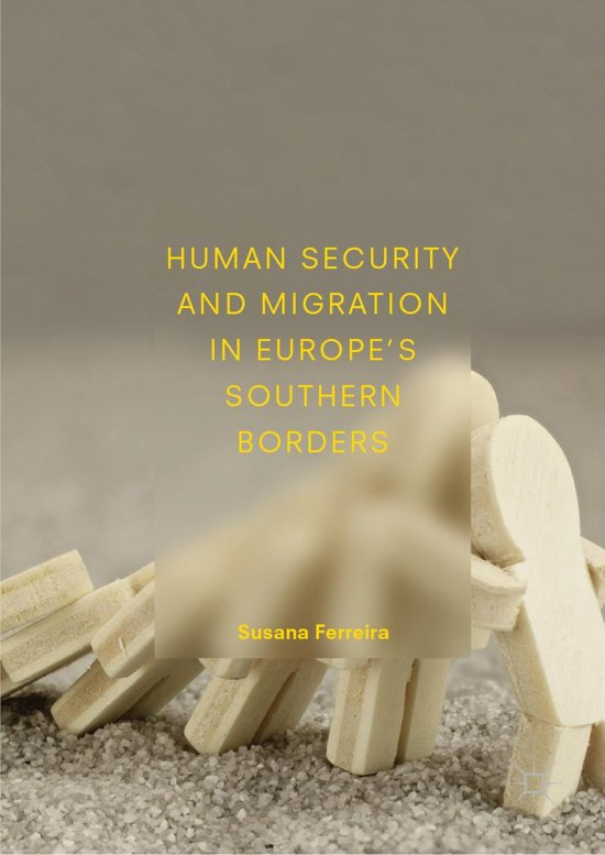 Human Security and Migration in Europe's Southern Borders