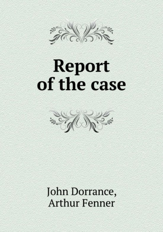 Report of the Case