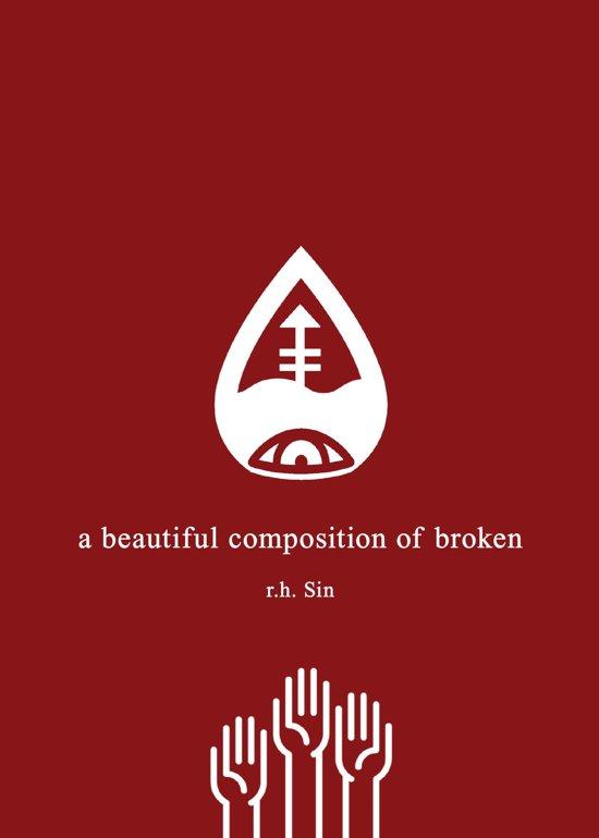 Boek cover A Beautiful Composition of Broken van r.h. Sin
