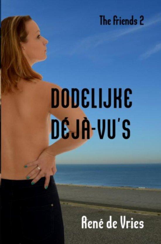 The Friends 2 - Dodelijke déjà-vu's