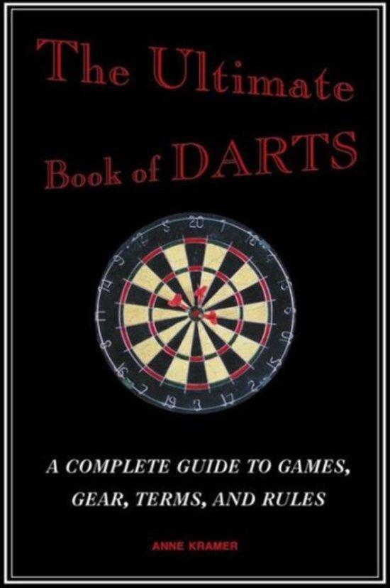 Bol Com The Ultimate Book Of Darts Anne Kramer 9781620877852