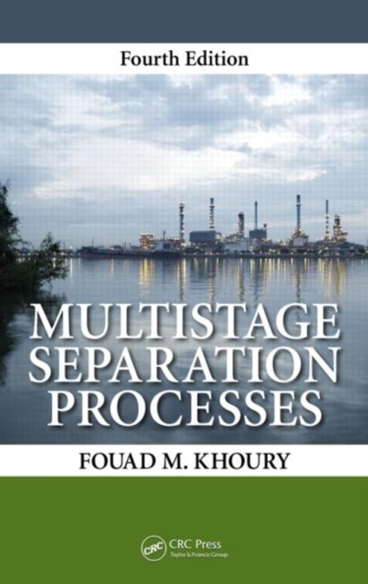 Multistage Separation Processes, Fourth Edition