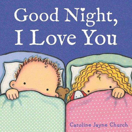 Bolcom Good Night I Love You Ebook Caroline Jayne Church
