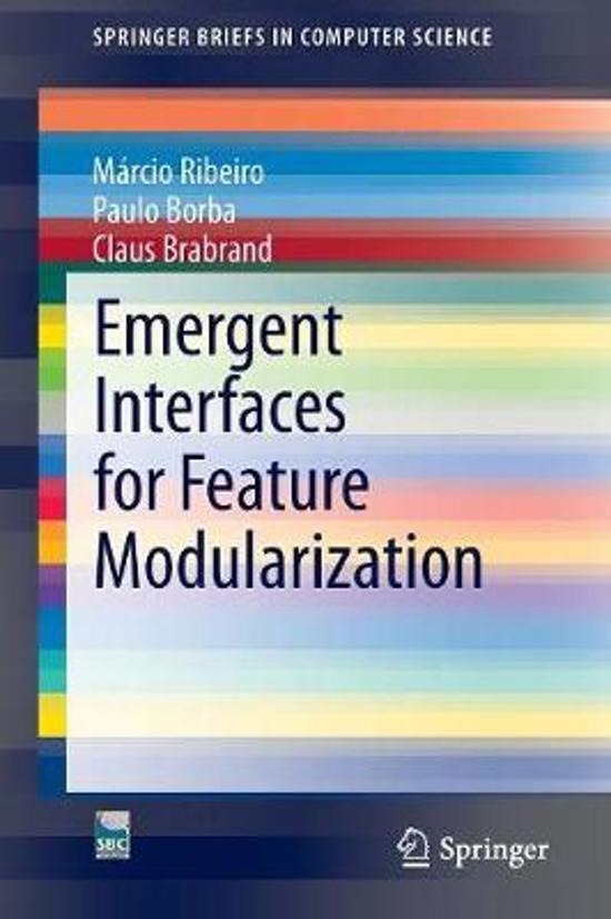 Emergent Interfaces for Feature Modularization
