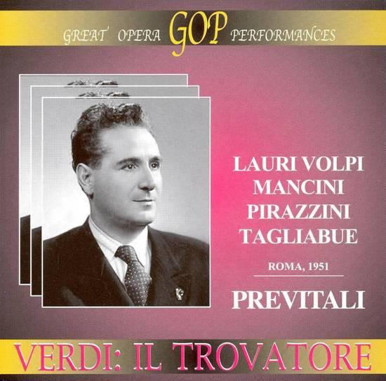 Verdi: Il Trovatore (Rome, July 29, 1951)
